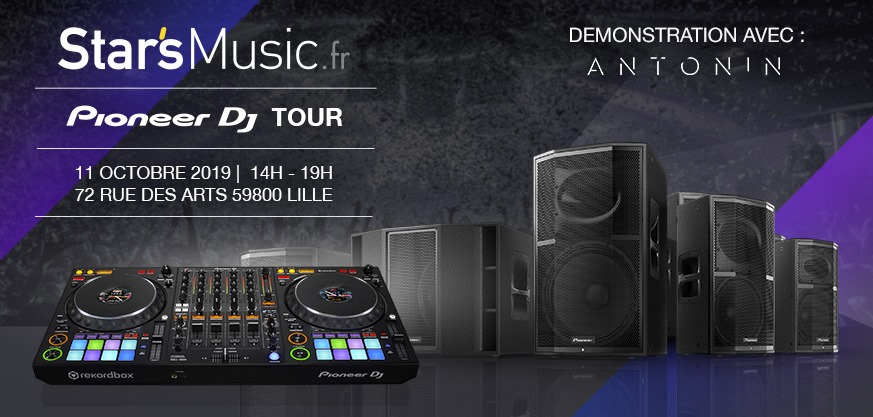 11 OCT 2019 - Démo Pioneer DJ @ Star's Music Lille