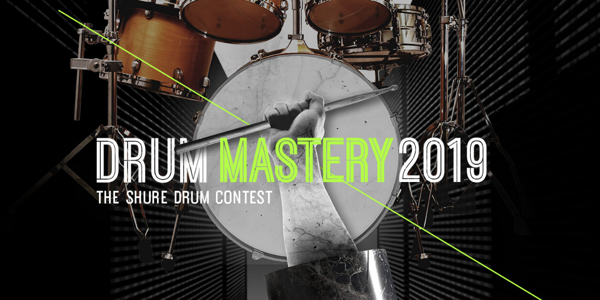 The Shure Drum Contest 2019