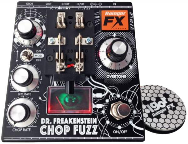 Pédale overdrive / distortion / fuzz Rainger fx Dr Freakenstein Chop Fuzz  (with Igor controller)