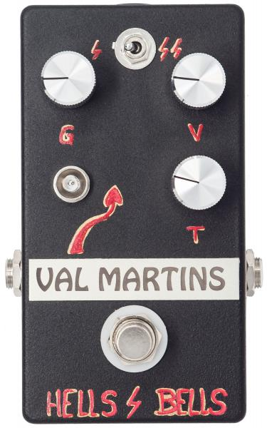 Pédale overdrive / distortion / fuzz Val martins Hells Bells Distorsion